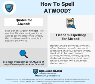 Atwood, spellcheck Atwood, how to spell Atwood, how do you spell Atwood, correct spelling for Atwood