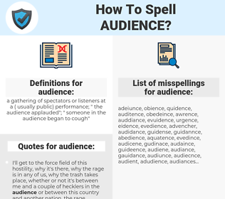 audience, spellcheck audience, how to spell audience, how do you spell audience, correct spelling for audience