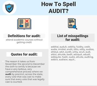 audit, spellcheck audit, how to spell audit, how do you spell audit, correct spelling for audit