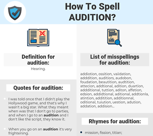 audition, spellcheck audition, how to spell audition, how do you spell audition, correct spelling for audition