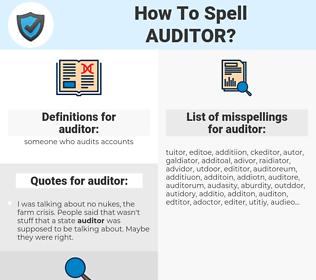 auditor, spellcheck auditor, how to spell auditor, how do you spell auditor, correct spelling for auditor