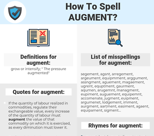 augment, spellcheck augment, how to spell augment, how do you spell augment, correct spelling for augment