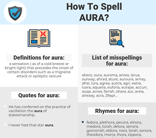 aura, spellcheck aura, how to spell aura, how do you spell aura, correct spelling for aura