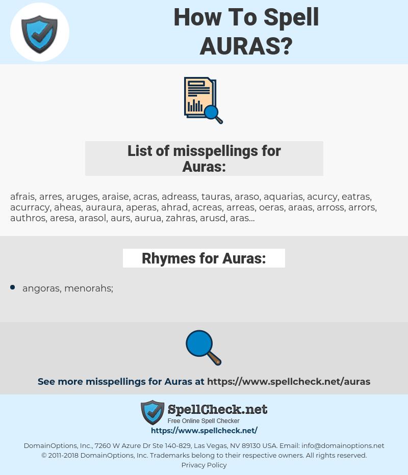 Auras, spellcheck Auras, how to spell Auras, how do you spell Auras, correct spelling for Auras