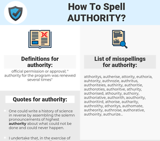 authority, spellcheck authority, how to spell authority, how do you spell authority, correct spelling for authority