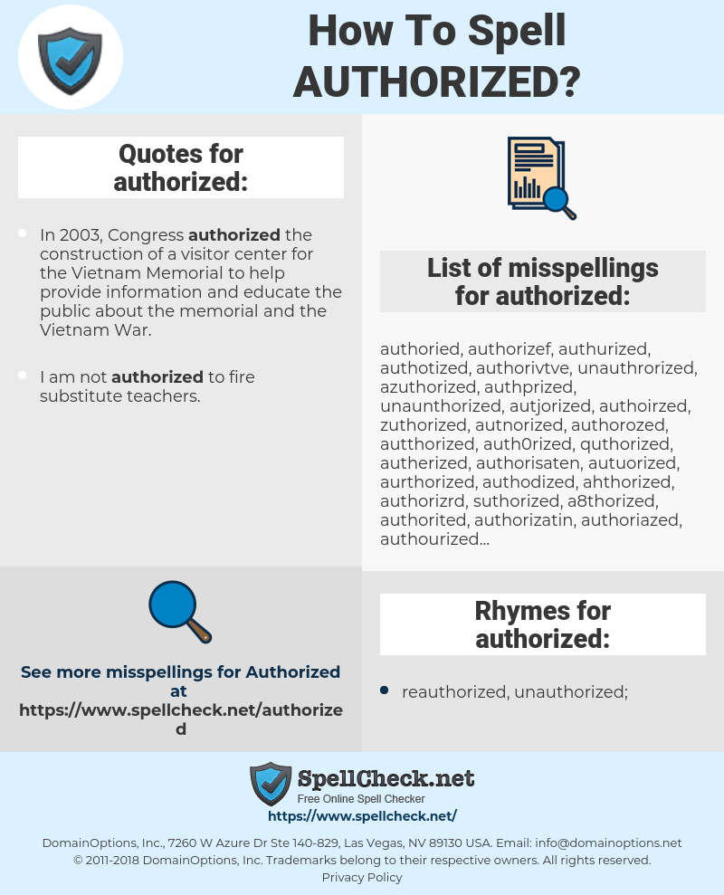 authorized, spellcheck authorized, how to spell authorized, how do you spell authorized, correct spelling for authorized