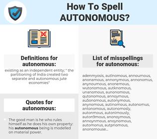 autonomous, spellcheck autonomous, how to spell autonomous, how do you spell autonomous, correct spelling for autonomous