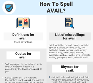 avail, spellcheck avail, how to spell avail, how do you spell avail, correct spelling for avail