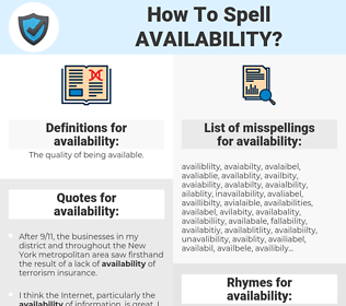 availability, spellcheck availability, how to spell availability, how do you spell availability, correct spelling for availability