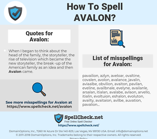 Avalon, spellcheck Avalon, how to spell Avalon, how do you spell Avalon, correct spelling for Avalon