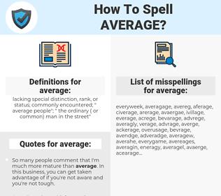 average, spellcheck average, how to spell average, how do you spell average, correct spelling for average