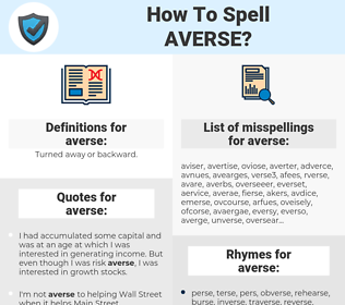 averse, spellcheck averse, how to spell averse, how do you spell averse, correct spelling for averse