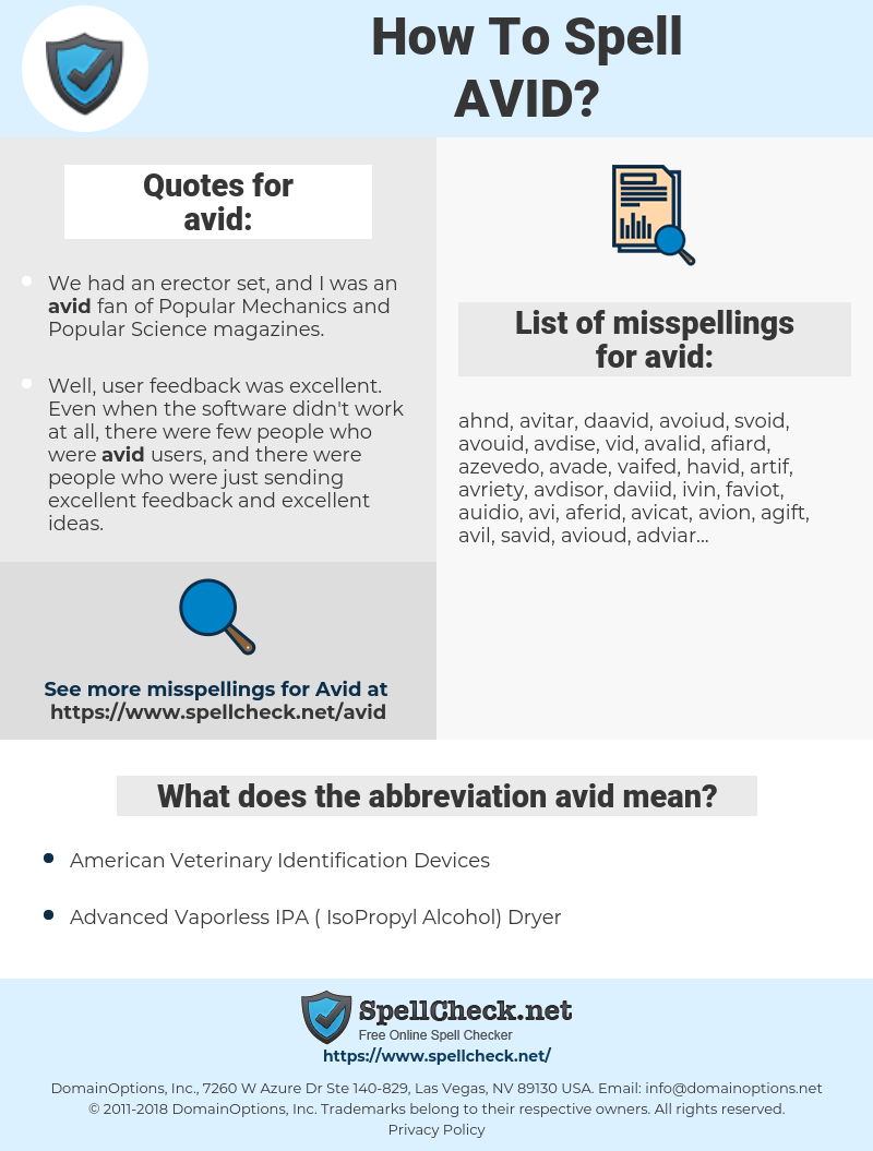 avid, spellcheck avid, how to spell avid, how do you spell avid, correct spelling for avid