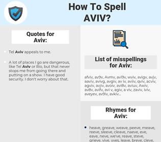 Aviv, spellcheck Aviv, how to spell Aviv, how do you spell Aviv, correct spelling for Aviv
