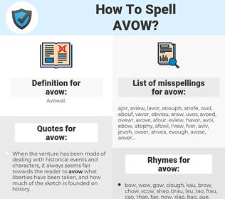 avow, spellcheck avow, how to spell avow, how do you spell avow, correct spelling for avow
