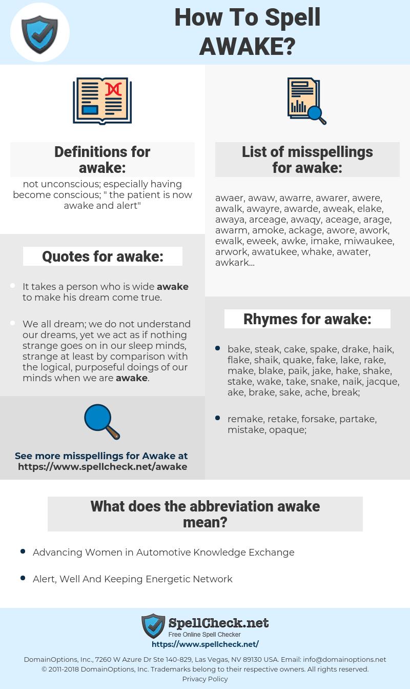 awake, spellcheck awake, how to spell awake, how do you spell awake, correct spelling for awake