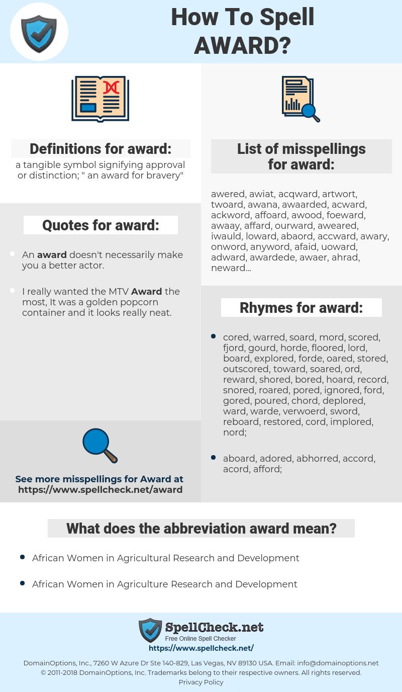 award, spellcheck award, how to spell award, how do you spell award, correct spelling for award