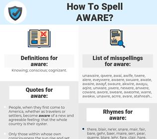 aware, spellcheck aware, how to spell aware, how do you spell aware, correct spelling for aware