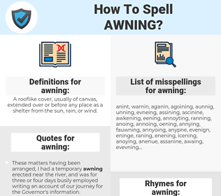 awning, spellcheck awning, how to spell awning, how do you spell awning, correct spelling for awning