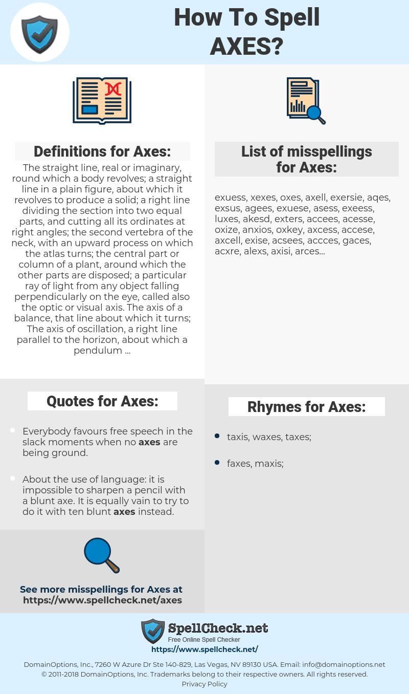 Axes, spellcheck Axes, how to spell Axes, how do you spell Axes, correct spelling for Axes