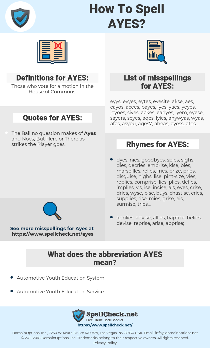 AYES, spellcheck AYES, how to spell AYES, how do you spell AYES, correct spelling for AYES