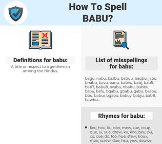 babu, spellcheck babu, how to spell babu, how do you spell babu, correct spelling for babu