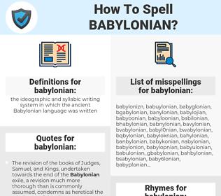 babylonian, spellcheck babylonian, how to spell babylonian, how do you spell babylonian, correct spelling for babylonian