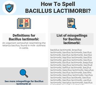 Bacillus lactimorbi, spellcheck Bacillus lactimorbi, how to spell Bacillus lactimorbi, how do you spell Bacillus lactimorbi, correct spelling for Bacillus lactimorbi