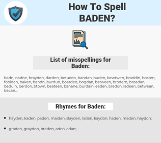 Baden, spellcheck Baden, how to spell Baden, how do you spell Baden, correct spelling for Baden