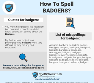 badgers, spellcheck badgers, how to spell badgers, how do you spell badgers, correct spelling for badgers