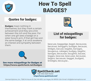 badges, spellcheck badges, how to spell badges, how do you spell badges, correct spelling for badges