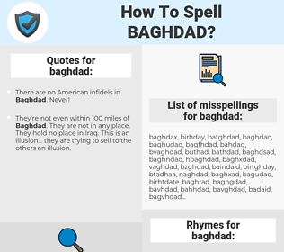 baghdad, spellcheck baghdad, how to spell baghdad, how do you spell baghdad, correct spelling for baghdad