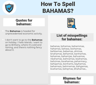 bahamas, spellcheck bahamas, how to spell bahamas, how do you spell bahamas, correct spelling for bahamas