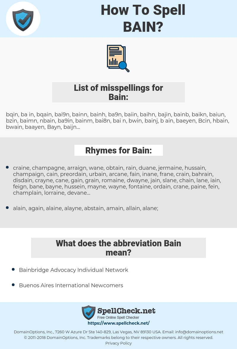 Bain, spellcheck Bain, how to spell Bain, how do you spell Bain, correct spelling for Bain