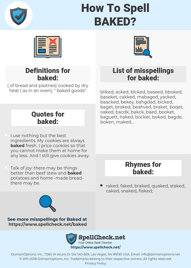 baked, spellcheck baked, how to spell baked, how do you spell baked, correct spelling for baked