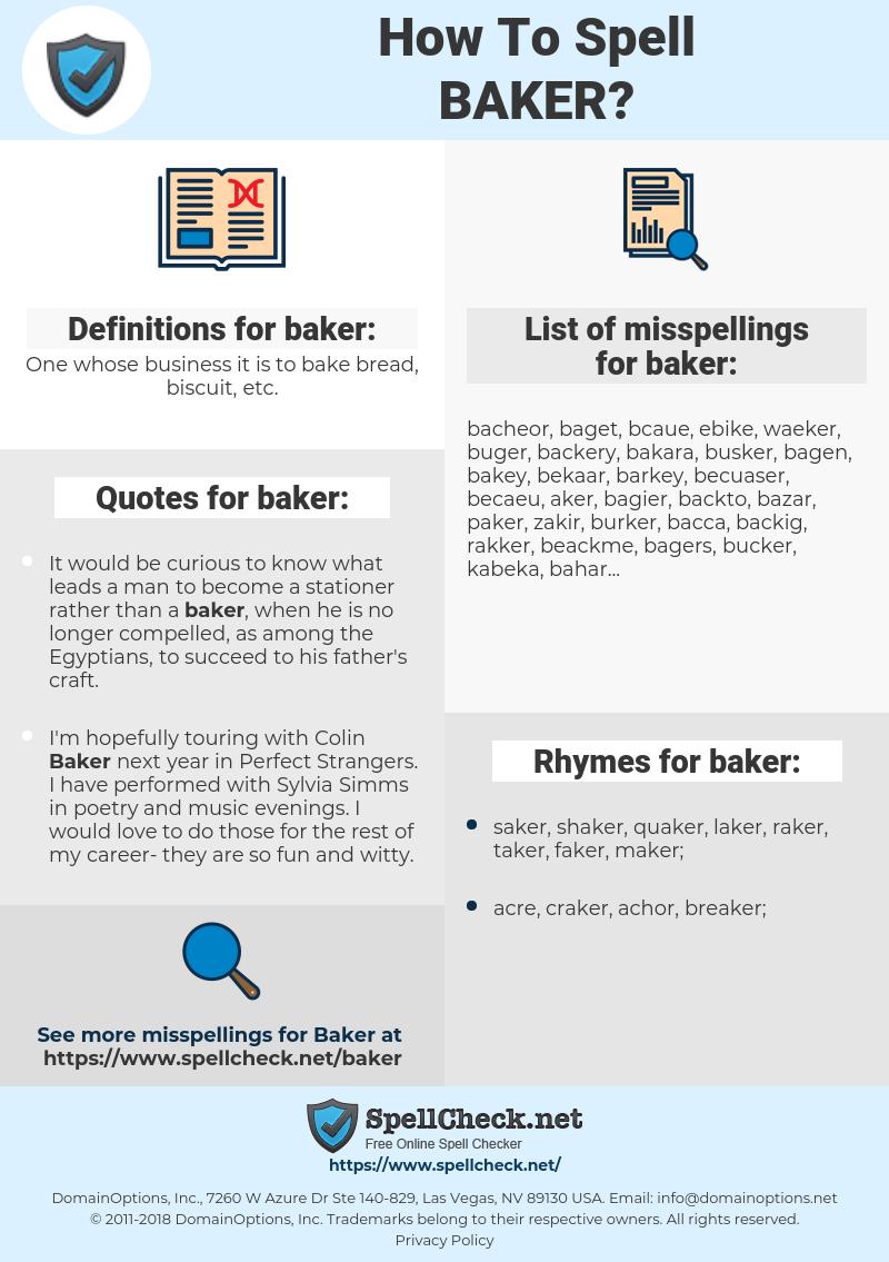 baker, spellcheck baker, how to spell baker, how do you spell baker, correct spelling for baker