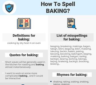 baking, spellcheck baking, how to spell baking, how do you spell baking, correct spelling for baking