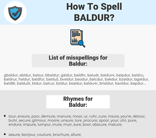 Baldur, spellcheck Baldur, how to spell Baldur, how do you spell Baldur, correct spelling for Baldur
