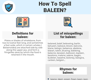 baleen, spellcheck baleen, how to spell baleen, how do you spell baleen, correct spelling for baleen