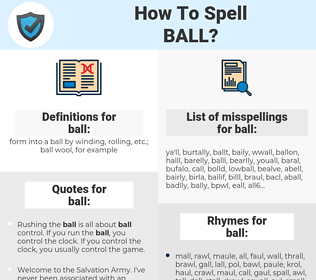 ball, spellcheck ball, how to spell ball, how do you spell ball, correct spelling for ball