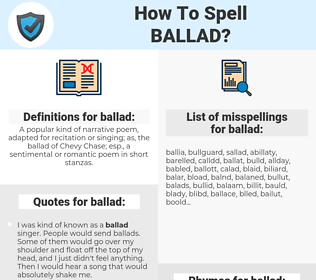 ballad, spellcheck ballad, how to spell ballad, how do you spell ballad, correct spelling for ballad