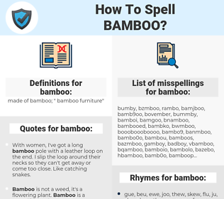 bamboo, spellcheck bamboo, how to spell bamboo, how do you spell bamboo, correct spelling for bamboo
