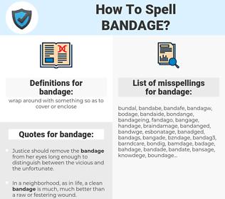 bandage, spellcheck bandage, how to spell bandage, how do you spell bandage, correct spelling for bandage