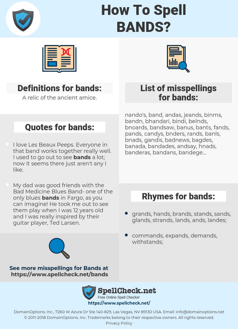 bands, spellcheck bands, how to spell bands, how do you spell bands, correct spelling for bands
