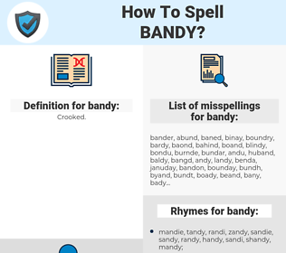 bandy, spellcheck bandy, how to spell bandy, how do you spell bandy, correct spelling for bandy