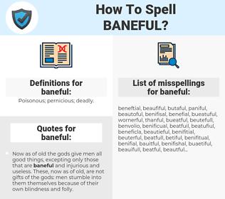 baneful, spellcheck baneful, how to spell baneful, how do you spell baneful, correct spelling for baneful