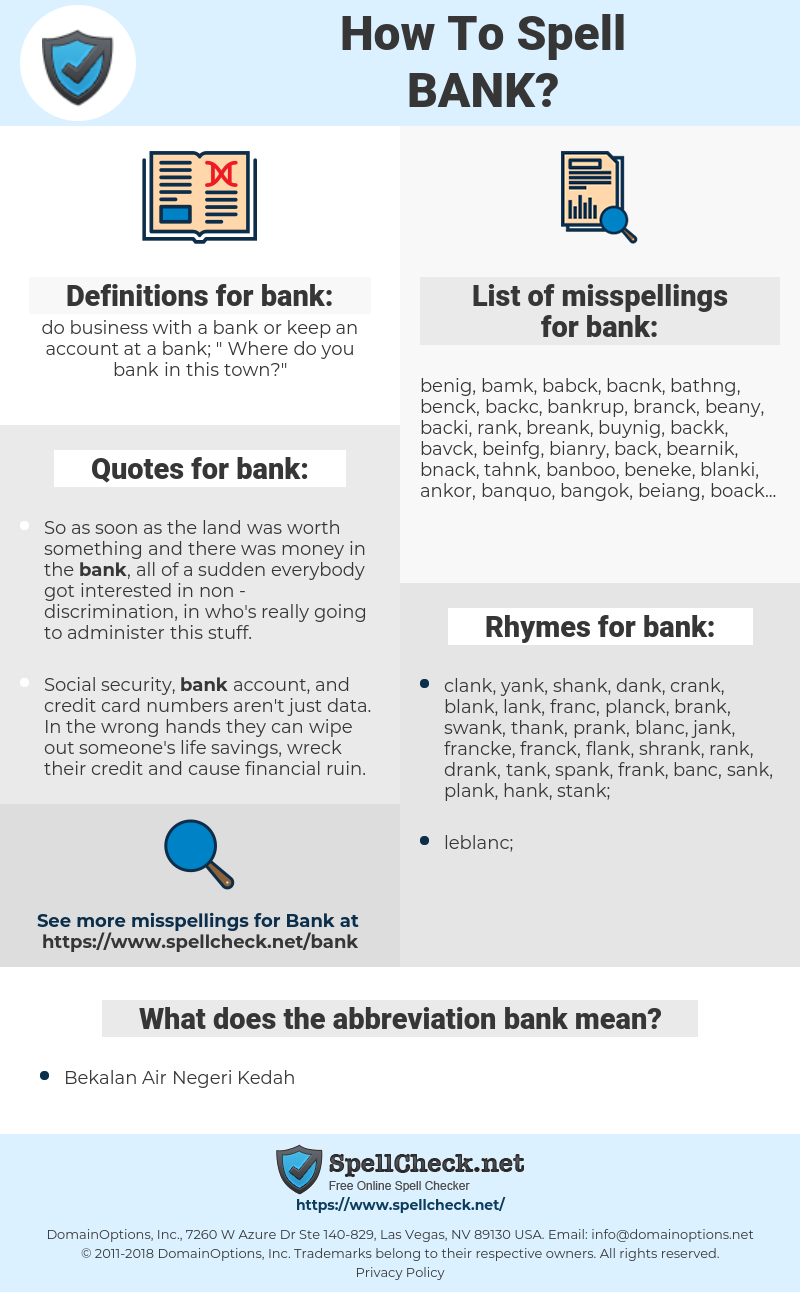 bank, spellcheck bank, how to spell bank, how do you spell bank, correct spelling for bank