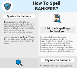 bankers, spellcheck bankers, how to spell bankers, how do you spell bankers, correct spelling for bankers