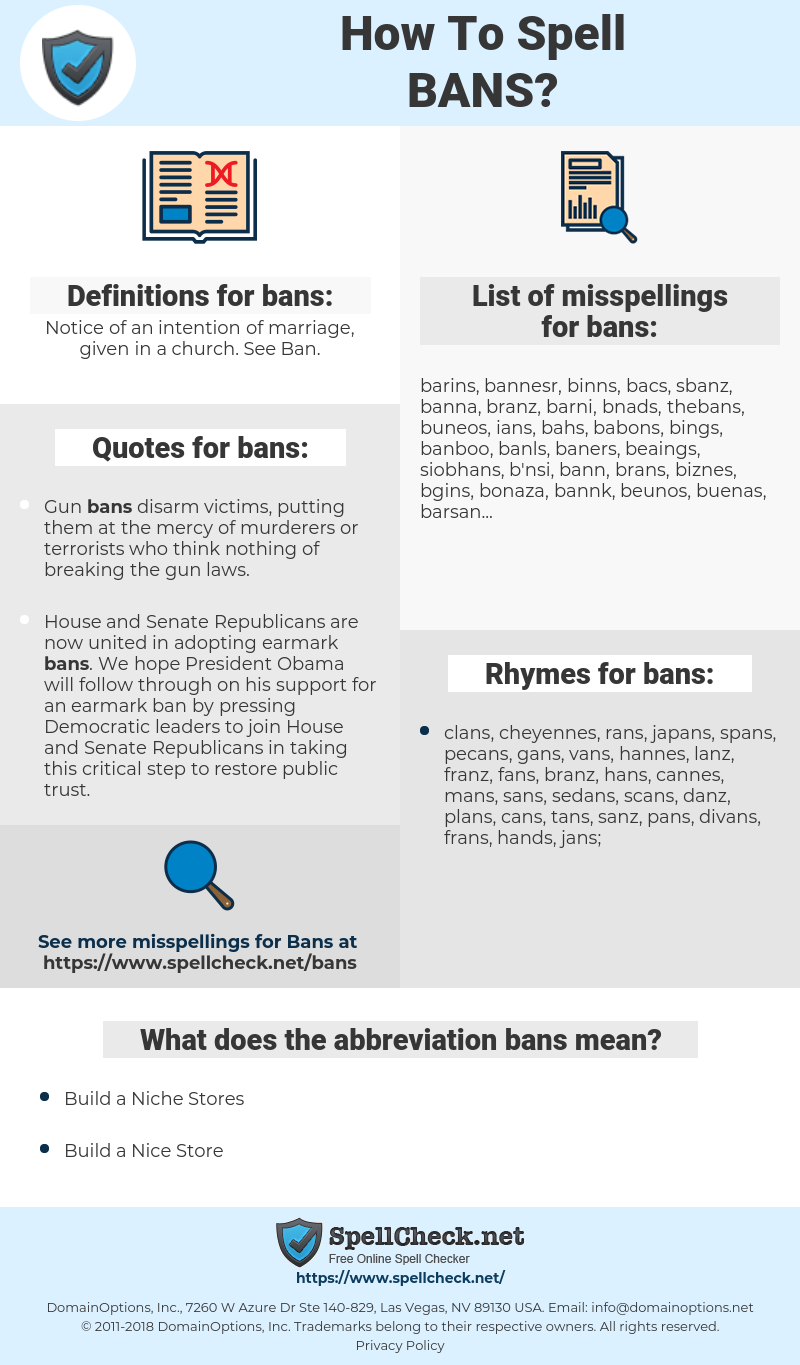 bans, spellcheck bans, how to spell bans, how do you spell bans, correct spelling for bans