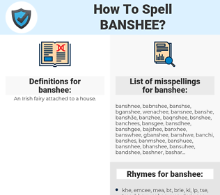banshee, spellcheck banshee, how to spell banshee, how do you spell banshee, correct spelling for banshee